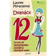 Dvanáct - Lauren Myracleová