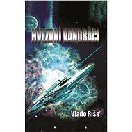 Hvězdní vandráci - Elektronická kniha