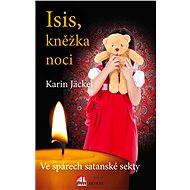 Isis kněžka noci - Karin Jäckel