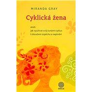 Cyklická žena - Miranda Gray