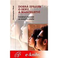 Dobrá zpráva o sexu a manželství - Elektronická kniha