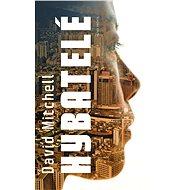 Hybatelé - David Mitchell