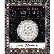 Malá kniha velkých náhod - John Martineau