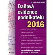 Daňová evidence podnikatelů 2016 - Elektronická kniha