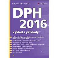 DPH 2016 - Svatopluk Galočík, Oto Paikert