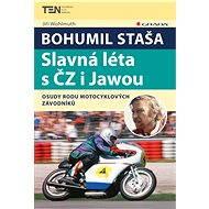 Bohumil Staša: Slavná léta s ČZ i Jawou - Jiří Wohlmuth, 152 stran