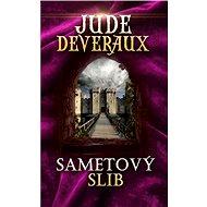 Sametový slib - Jude Deveraux