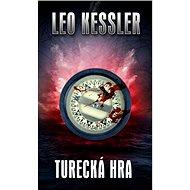 Turecká hra - Leo Kessler