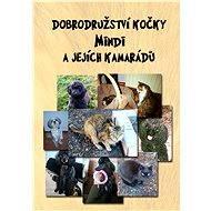 Dobrodružství kočky Mindi a jejích kamarádů - Elektronická kniha