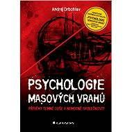 Psychologie masových vrahů - Elektronická kniha