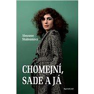 Chomejní, Sade a já - Abnousse Shalmani
