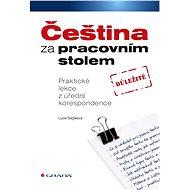 Čeština za pracovním stolem - Elektronická kniha