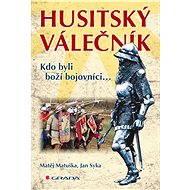 Husitský válečník - Elektronická kniha