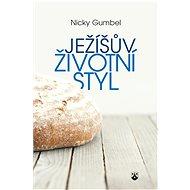 Ježíšův životní styl - Elektronická kniha