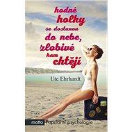 Hodné holky se dostanou do nebe, zlobivé - Ute Ehrhardtová