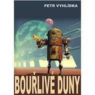 Bouřlivé duny - Elektronická kniha