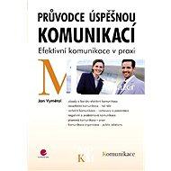 Průvodce úspěšnou komunikací - Elektronická kniha