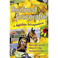 Rodinná fotografie s digitálním fotoaparátem - Elektronická kniha