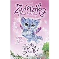 Zvířátka z Kouzelného lesa – Kočička Kiki - Lily Small