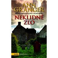Neklidné zlo - Ann Granger