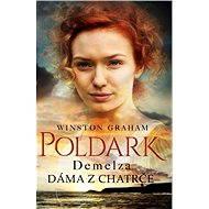 Demelza - Dáma z chatrče - Elektronická kniha