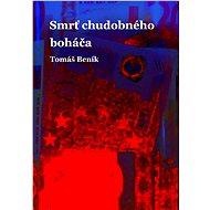 Smrť chudobného boháča - Elektronická kniha