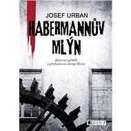 Habermannův mlýn - Josef Urban