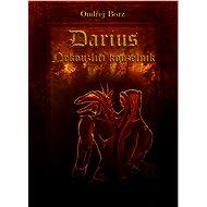 Darius - Nekouzlící kouzelník - Elektronická kniha