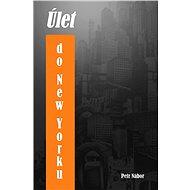 Úlet do New Yorku - Elektronická kniha