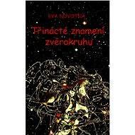 Třinácté znamení zvěrokruhu - Elektronická kniha