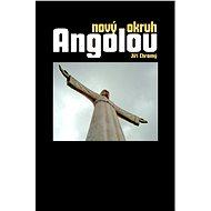 Nový okruh Angolou - Elektronická kniha