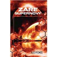 Záře supernovy - Elektronická kniha