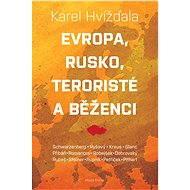 Evropa, Rusko, teroristé a běženci - Elektronická kniha