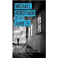Amnézie - Michael Robotham, 440 stran