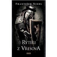 Rytíři z Vřesova - František Niedl