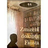 Zmizení doktora Fausta - Elektronická kniha