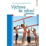 Výchova ke zdraví - Elektronická kniha
