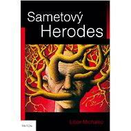 Sametový Herodes - Elektronická kniha