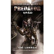 Predátor - Vpád - Elektronická kniha