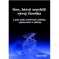 Gen, který urychlil vývoj člověka - Elektronická kniha