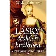 Lásky českých královen - Elektronická kniha