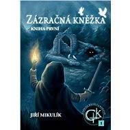 Zázračná kněžka - Elektronická kniha