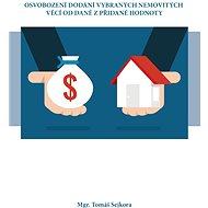 Osvobození dodání vybraných nemovitých věcí od daně z přidané hodnoty - Elektronická kniha