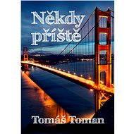 Někdy příště - Tomáš Toman