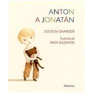 Anton a Jonatán - Akin Düzakin, Jostein Gaarder