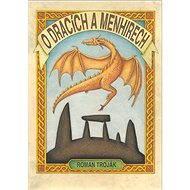 O dracích a menhirech - Elektronická kniha
