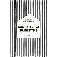Gangsterova přítelkyně - Elektronická kniha