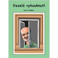 Veselá vykouknutí - Pavel Nešpor