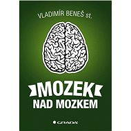 Mozek nad mozkem - Elektronická kniha
