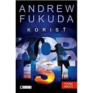 Andrew Fukuda 2 – Korisť - Elektronická kniha